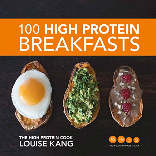 100 High Protein Breakfasts