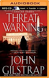 Threat Warning (A Jonathan Grave Thriller) by John Gilstrap (2014-10-28)