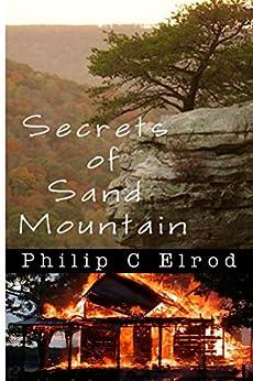 Secrets of Sand Mountain (Sand Mountain Tales) (English Edition) di [Elrod, Philip C.]