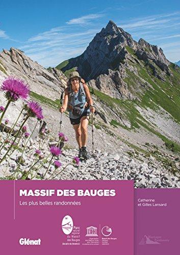 Massif des Bauges: Les plus belles randonnes