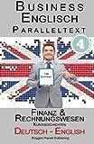 Business Englisch: Paralleltext - Finanz- & Rechnungswesen (Kurzgeschichten) Englisch - Deutsch