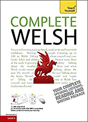 Complete Welsh Beginner to Intermediate Book and Audio Course: Learn to Read, Write, Speak and Understand a New Language with Teach Yourself