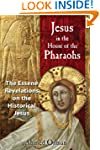 Jesus in the House of the Pharaohs: T...