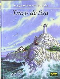 Trazo de tiza par Miguelanxo Prado