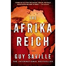 [ The Afrika Reich Saville, Guy ( Author ) ] { Paperback } 2015