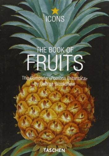 The book of fruits. Ediz. italiana, spagnola e portoghese (Icons) por Uta Pellgrü-Gagel