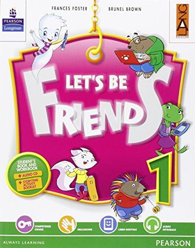 Let's be friends. Per la Scuola elementare. Con espansione online: 1