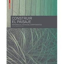 CONSTRUIR EL PAISAJE (BIRKHÄUSER)