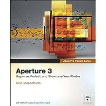 Apple Pro Training Series: Aperture 3