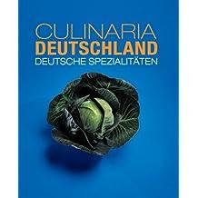 Culinaria Deutschland: Deutsche Spezialitäten