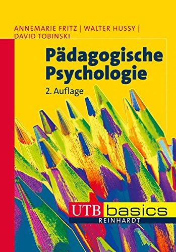 Pädagogische Psychologie (utb basics, Band 3373)