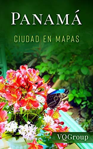 Panamá, Ciudad en Mapas (Guía de viajes, Mapas, JMJ 2019)