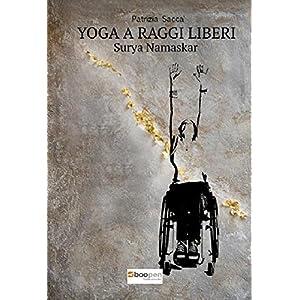 Yoga a raggi liberi. Surya Namaskar