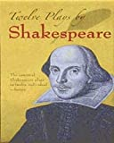 12 Plays of Shakespeare (Dover Thrift Editions)