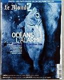 Telecharger Livres MONDE 2 LE No 156 du 10 02 2007 OCEANS L ALARME SUREXPLOITES LES STOCKS DE POISSON DES OCEANS S EFFONDRENT ILS POURRAIENT MEME S EPUISER D ICI A 2050 LA PAROLE A L UN DES CHERCHEURS QUI DONNENT L ALERTE PHOTO LES FAITS DIVERS SELON DELPHINE BALLEY CINEMA VIKASH DHORASOO CAMERA AUX CRAMPONS ROCK CONCERTS A DOMICILE EDUCATION LES FRANCAIS SE METTENT A L ARABE ARCHIVES IDI AMIN DADA LE BOURREAU DE L OUGANDA (PDF,EPUB,MOBI) gratuits en Francaise