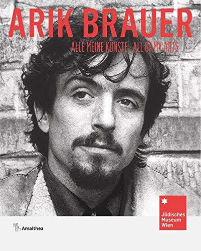 Arik Brauer: Alle meine Künste. All of My Arts
