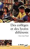 Des collèges et des lycées différents