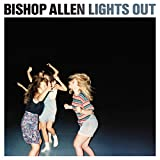Songtexte von Bishop Allen - Lights Out