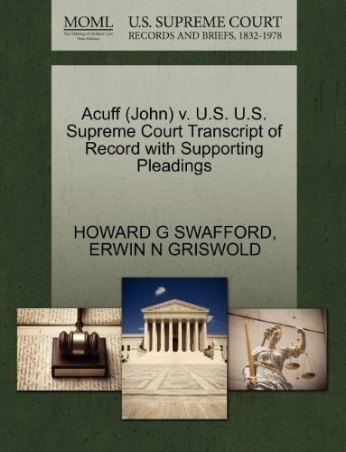 Acuff (John) v. U.S. U.S. Supreme Court Transcript of Record with Supporting Pleadings