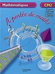 Mathématiques CM2 A portée de maths