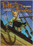 Polly et les Pirates, Tome 1 : L'héritage de Meg Malloy