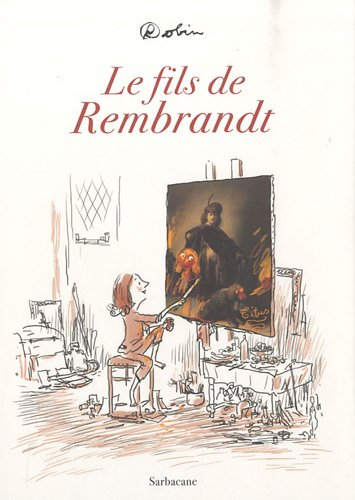 Le fils de Rembrandt