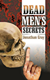 Dead Men's Secrets: Tantalising Hints of a Lost Super Race (English Edition)
