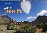 wildes Teneriffa (Wandkalender 2017 DIN A3 quer): Fantastische Naturfotos der Kanareninsel Teneriffa. (Monatskalender, 14 Seiten ) (CALVENDO Orte) - Heinz Schmidbauer
