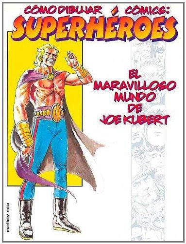 Cómo dibujar cómics: superhéroes