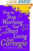 #4: How to Stop Worrying and Start Living