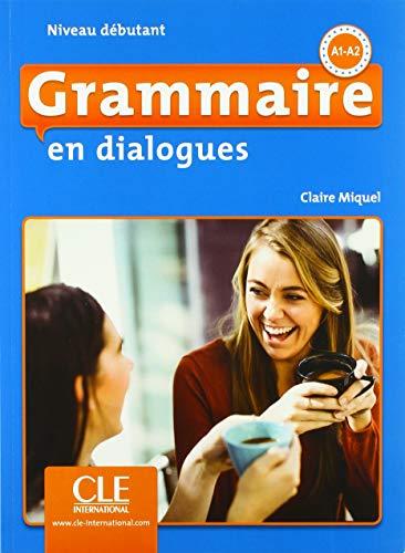 Grammaire en dialogues: Niveau débutant, 2ème édition. Schülerbuch + mp3-CD