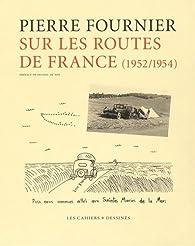 Sur les routes de France par Pierre Fournier