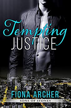 Tempting Justice, Sons of Sydney 2 by [Archer, Fiona]