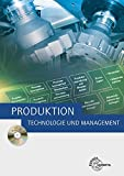 Produktion - Technologie und Management
