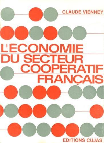 L'économie du secteur coopératif par Claude Vienney