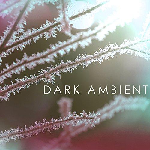 Dark Ambient - Spooky Halloween Creepy Sounds, Best Background Music