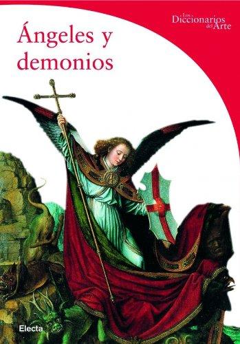Angeles y demonios (Diccionarios Del Arte) por Rosa Giorgi