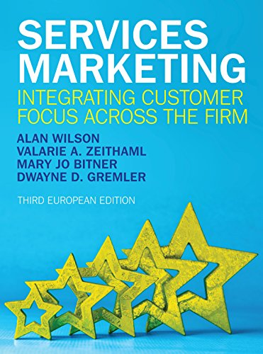 SERVICES MARKETING: INTEGRATING CUSTOMER FOCUS ACROSS THE FIRM (English Edition)