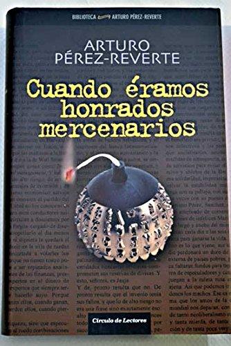Cuando éramos honrados mercenarios: (2005-2009)