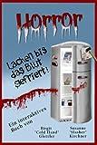 Horror - Lachen bis das Blut gefriert!