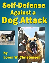 Self-defense Against a Dog Attack (English Edition)