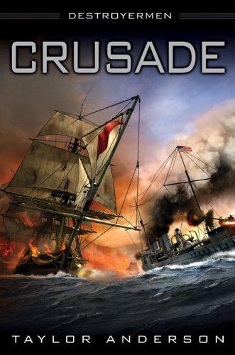 Crusade (Destroyermen (Hardcover)) por Taylor Anderson