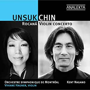 Unsuk Chin: Violin Concerto / Rocaná (Room Of Light)
