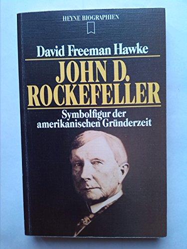 John D. Rockefeller; Symbolfigur der amerikanischen Gründerzeit.