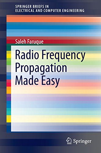 Radio Frequency Propagation Made Easy (SpringerBriefs in Electrical and Computer Engineering) (English Edition) par Saleh Faruque