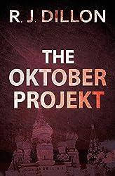 The Oktober Projekt by R. J. Dillon (21-May-2012) Paperback