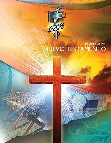 Panorama del Nuevo Testamento (Serie fe y acción nº 1013)