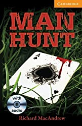 Man Hunt Level 4 Intermediate Book with Audio CDs (3) Pack (Cambridge English Readers) by Richard MacAndrew (2011-12-30)