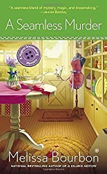 A Seamless Murder: A Magical Dressmaking Mystery by Melissa Bourbon (2015-01-06)