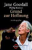 Grund zur Hoffnung: Autobiographie (Riemann) - Jane Goodall, Phillip Berman